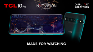 TCL launch Made for Watching campaign, including their first UK Cinematic Trailer for the TCL 10 Pro